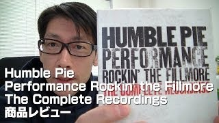Humble PieのPerformance Rockin' the Fillmore The Complete Recording...