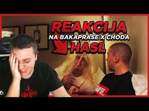 Reakcija na BAKAPRASE X CHODA - HASL (OFFICIAL VIDEO)