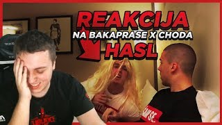 Reakcija na BAKAPRASE X CHODA - HASL (OFFICIAL VIDEO)