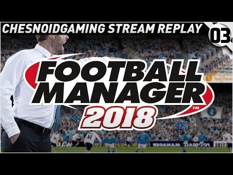 Football Manager 2018 Ep3 - LEAGUE SEASON BEGINS!!
