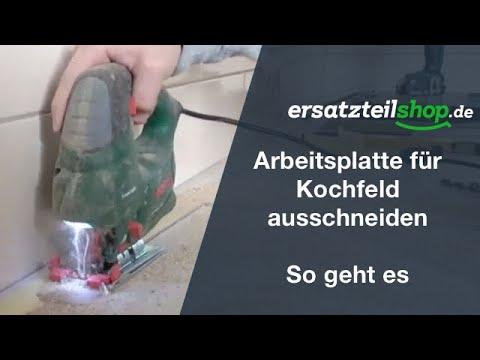 Kochfeld Arbeitsplatte Ausschneiden - So Geht Es!