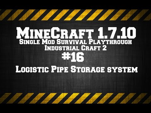 MineCraft 1.7.10 Single Mod Survival Game IC2. # 16 Logistic
