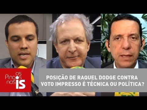 Debate: Posição De Raquel Dodge Contra Voto Impresso é Técnica Ou Política?