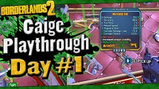 Borderlands 2 | Gaige Playthrough Funny Moments And Drops | Day #1