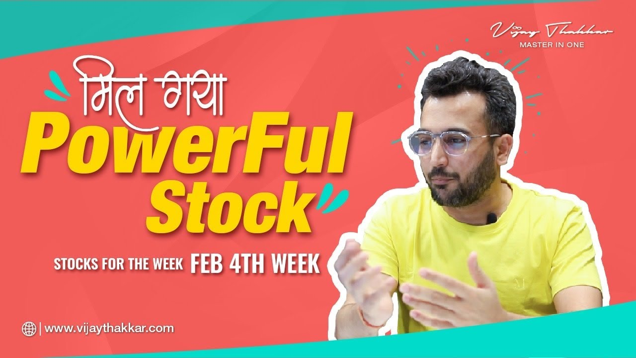 Stocks For The Week | Feb 4th Week