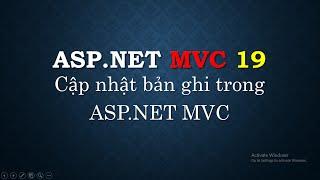 Bài 19: Update bản ghi trong ASP.NET MVC sử dụng Entity Framework Codefirst