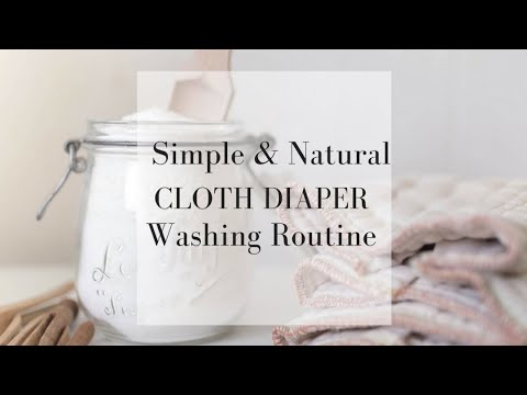 How to Wash Cloth Diapers | My Simple Natural Cloth Diaper Cleaning Routine