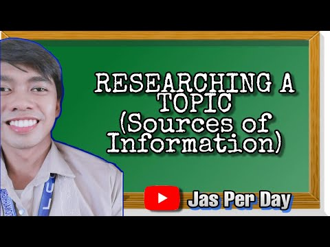 Researching a Topic (Sources of Information)