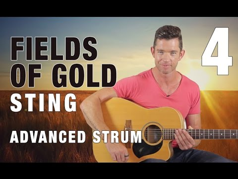 Advanced Strumming Techniques - 'Fields of Gold' Guitar Lesson Part 4