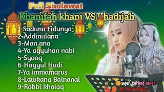 Download Full Sholawat Sa'duna fidunya khanifah khani vs Khadijah