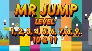 Mr Jump - Level 1, 2, 3, 4, 5, 6, 7, 8, 9, 10 & 11 - Walkthrough
