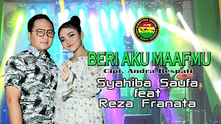 Download lagu Beri Aku Maafmu - Syahiba Saufa Feat Reza Franata (Official Music Video)