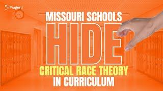Missouri Schools HIDE Critical Race Theory in Curriculum