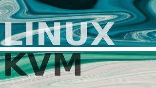Howto: Use KVM to run Virtual Machines