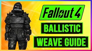 FALLOUT 4 How To Get BALLISTIC WEAVE Armor Mod Guide! FULL Walkthrough GUIDE - BEST Armor Location