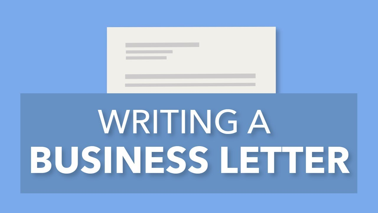writing a formal business letter youtube