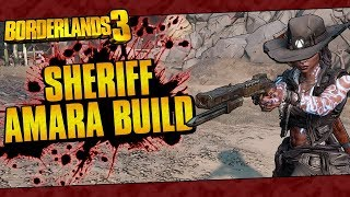 Borderlands 3 | Sheriff Amara Build (One Shot... Many Kills!)