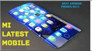 Top 5 Best Xiaomi Smartphones To Buy In 2018 !new  updates 