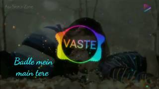 Vaste : Dhvani Bhanushali Lyrics Mix WhatsApp Status | New Lyrical Video Dj mix | Asv Status Zone