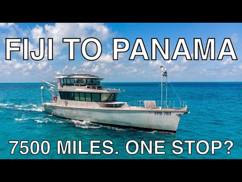 The Way Back | Fiji to Panama | A voyage on FPB 78 that changed the prospects of cruising forever