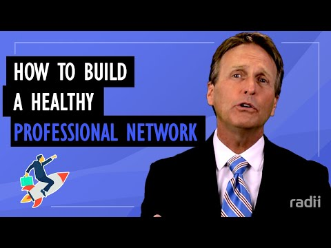 How To Build A Healthy Professional Network Based On Your Goals