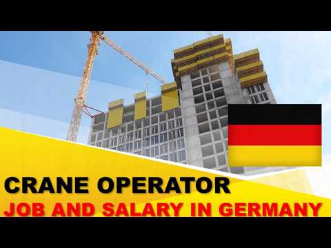 Crane Operator Salary In Germany - Jobs And Wages In Germany