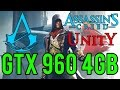 Assassin's Creed Unity | Ultra settings | GTX 960 4GB | i5 3350P