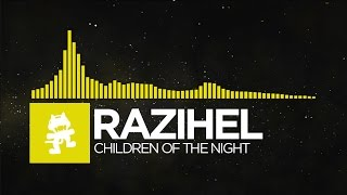[Bounce] - Razihel - Children Of The Night [Monstercat Release]