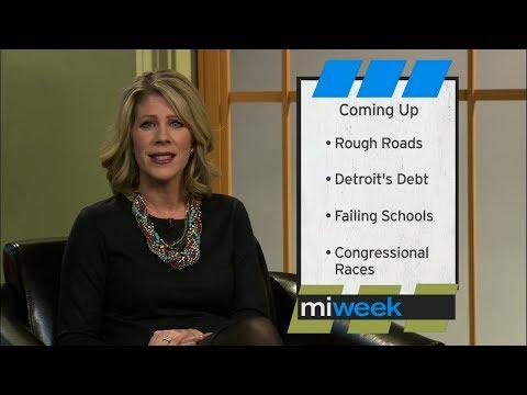 Rough Roads/Detroit's Debt/Failing Schools/Congressional Races   MiWeek Full Episode
