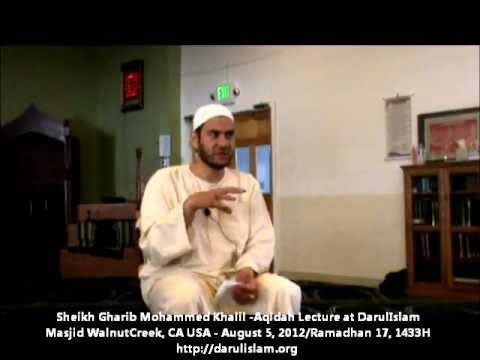 Syeikh Dr. Gharib Mohammed Khalil - Aqidah Lecture August 5, 2012