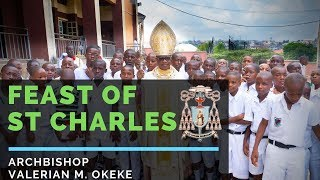 ST CHARLES COLLEGE ONITSHA FEAST DAY 2019 | Archbishop Valerian Maduka Okeke