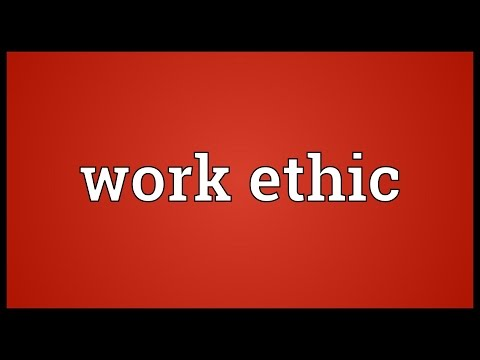 Work ethic Meaning