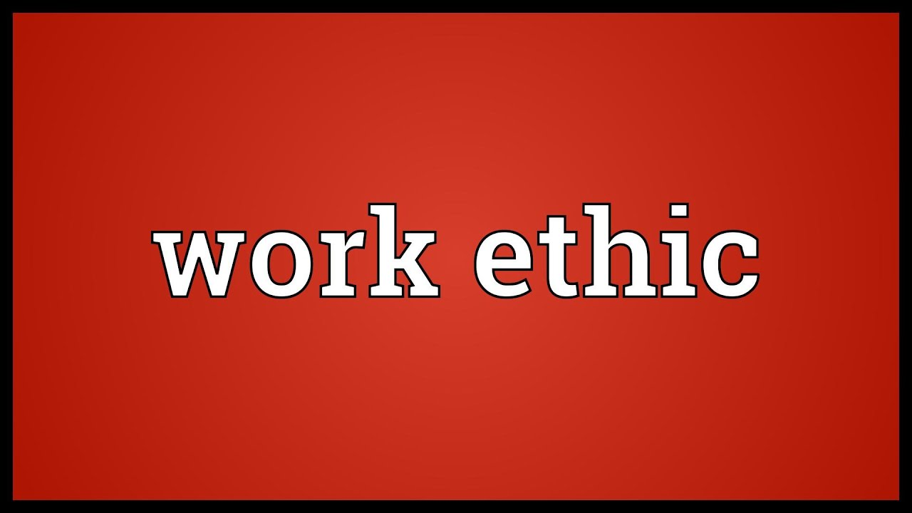 define work ethic