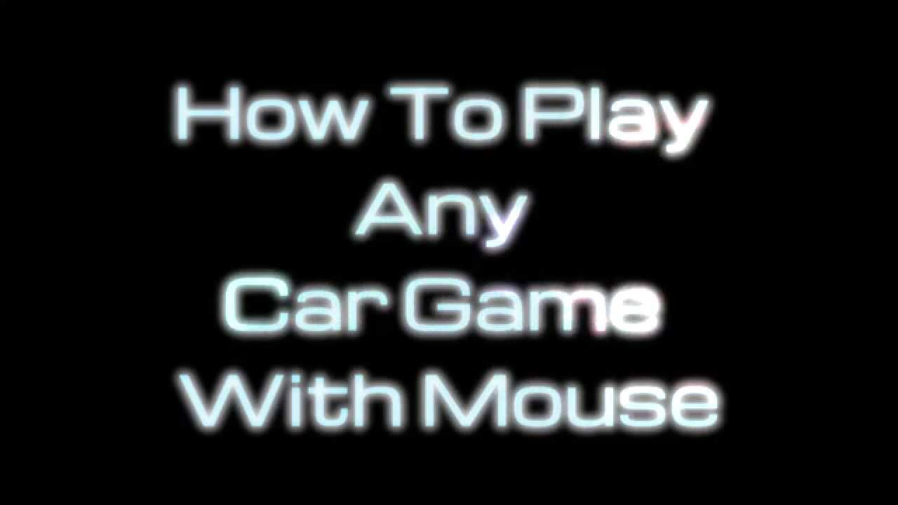 How To Play A Car Game With Mouse (PPJOY - GlovePie)
