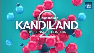 Kandiland 2: EDM Construction Kits | Demo #1