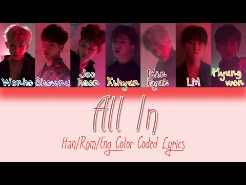 Monsta X - All In (걸어) [HAN|ROM|ENG Color Coded Lyrics]