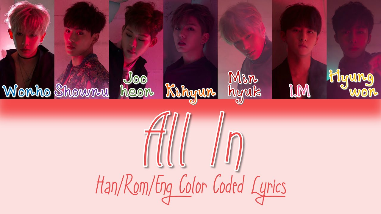 monsta x all in han rom eng color coded lyrics youtube. Black Bedroom Furniture Sets. Home Design Ideas