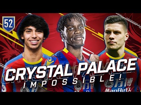 FIFA 19 CRYSTAL PALACE CAREER MODE 52 - I SCORED THE IMPOSSIBLE GOAL