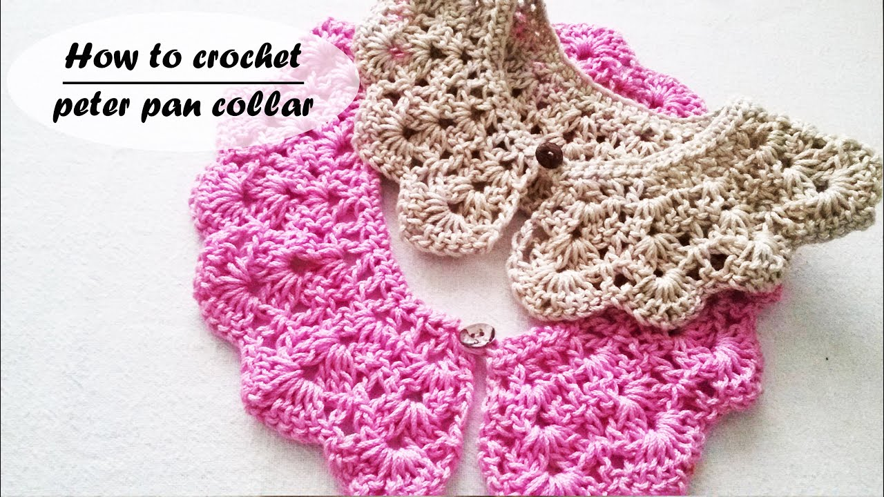How to crochet a peter pan collar youtube dt1010fo