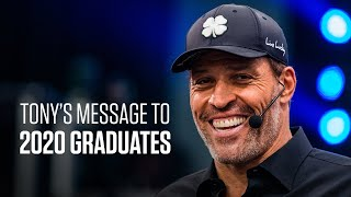 A Message to the Class of 2020 | Tony Robbins