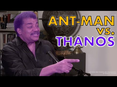 Finally, Neil DeGrasse Tyson Probes The Popular Theory About How Ant-Man Could Kill Thanos