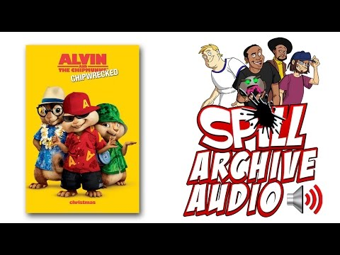 'Alvin and the Chipmunks: Chipwrecked' Spill Audio Review