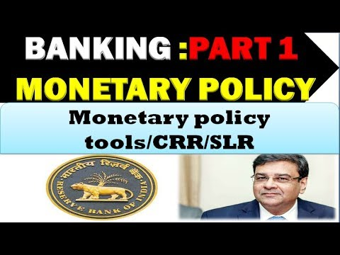 BANKING :Monetary Policy Part #1