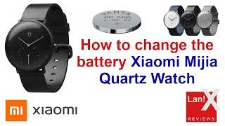 How to Change Battery Xiaomi Mijia Quartz Watch