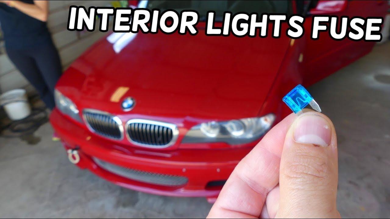 Interior Lights Fuse Location Replacement Bmw E46 325i 330i 328i 320i 320d 318d 316d 330d 318i Youtube