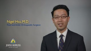 Nigel Hsu, M.D., | Johns Hopkins Orthopaedic Foot and Ankle Surgeon Video