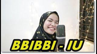BBIBBI(삐삐) - IU(아이유) COVER (Indonesian Vers.)