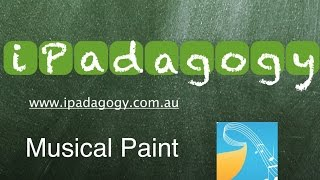 iPadagogy - App Review - Musical Paint Video Tutorial