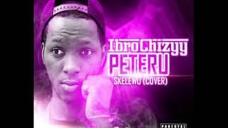 Ibrochizyy - Peteru (Skelewu Cover)
