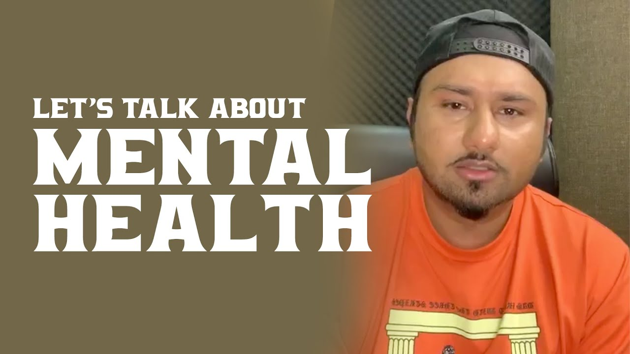 Let's talk about Mental Health | Yo Yo Honey Singh | Health is Wealth